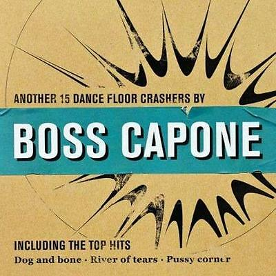 BOSS CAPONE - Another 15 Dance Floor Crashers CD