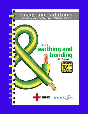 NEW Electrical Snags & Solutions Part 1 Earthing and Bonding 3rd Amendment.