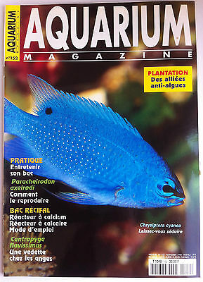 Aquarium Magazine n°152 - Guide pratique; entretenir son bac/ Alliées anti algue