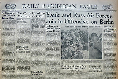 4-1945 WWII April 16 YANK AND RUSS AIR FORCES JOIN IN OFFENSIVE ON BERLIN. REDS