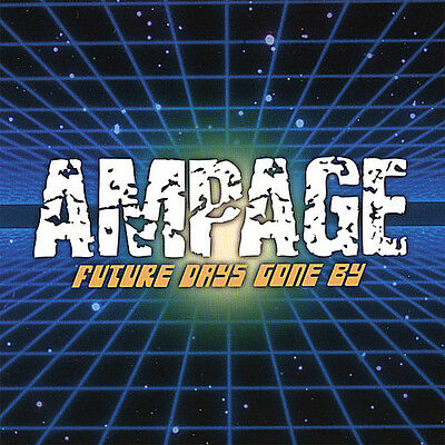 Ampage - Future Days Gone By [New CD]