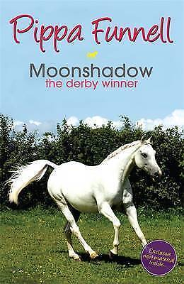 Tilly's Pony Tails 11: Moonshadow: the Derby Winner, Pippa Funnell, New Book
