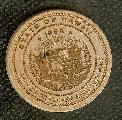 Vintage Wooden Nickel Great Seal Of The State Of Hawaii