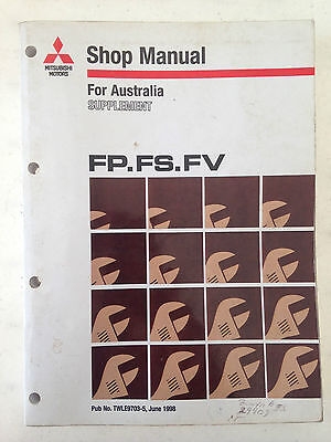 Mitsubishi FP/ FS/ FV  Shop Manual  Australian Supplement 1998