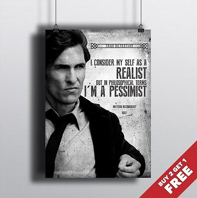 TRUE DETECTIVE NEW A3 A4 POSTER * Matthew McConaughey Rust QUOTE WALL ART PRINT