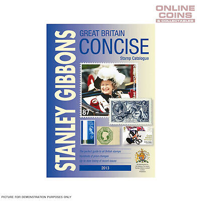 Stanley Gibbons Great Britian Concise Stamp Catalogue 2013 Soft Cover Book