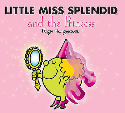 NEW sparkly LITTLE MISS SPLENDID and the PRINCESS (BUY 5 GET 1 FREE book) Mr Men