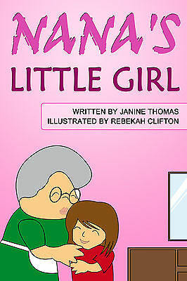 Personalised Childrens Book (NANA'S LITTLE GIRL)