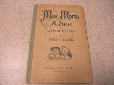 MAR and MORITZ a story in seven tricks ; wilhelm busch HB 1950