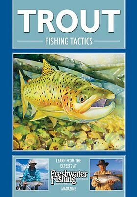 Trout Fishing Tactics Book, Learn from the experts at Freshwater Fishing,