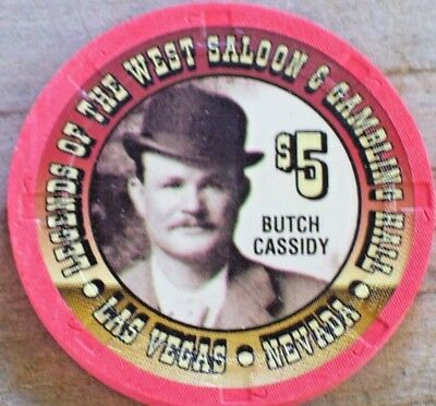 $5 Butch Cassidy Chip From The Legends Of The West Saloon Casino  Las Vegas Nv