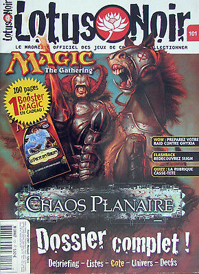 Lotus Noir n° 101 / Février 2007 Magic The Gathering, Chaos Planaire, etc