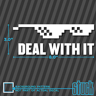 """Deal With It - 8.0""""x2.9"""" - vinyl decal sticker meme funny glasses nerd"""