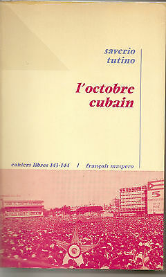 L'octobre Cubain Saverio Tutino