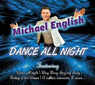 Michael English Dance All Night Cd - New Release August 2015