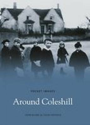 Around Coleshill (Pocket Images), Hayfield, Colin, Bland, John, New Book