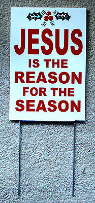 "JESUS IS THE REASON FOR THE SEASON Plastic Coroplast SIGN 8""x12"" w/Stake"