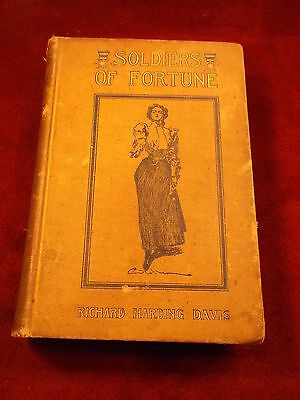 "Nice Old Vtg Antique 1897 Book ""soldiers Of Fortune"" By Richard Harding Davis"
