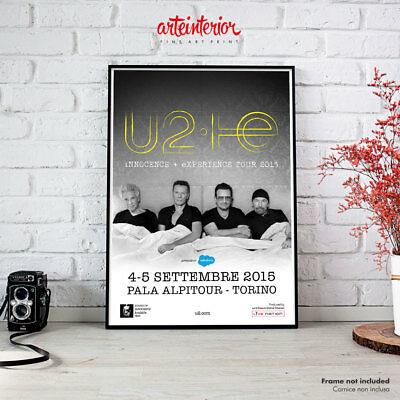 POSTER U2 4-5 SETTEMBRE 2015 TORINO PalaAlpitour - INNOCENCE + EXPERIENCE TOUR
