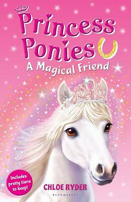 Princess Ponies 1: A Magical Friend, Ryder, Chloe, New Book