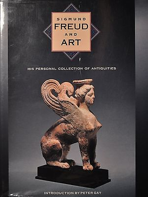 Sigmund Freud and Art : His Personal Collection of Antiquities (1989, Hardcover)