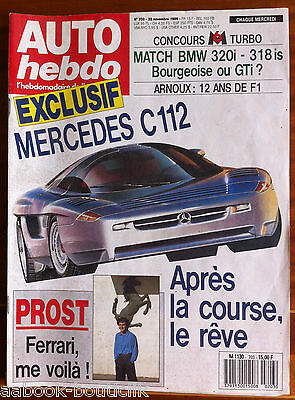 AUTO HEBDO 703 du 22/11/1989; Mercedes C 112/ Match BMW 320 i - 318 is/ Arnoux