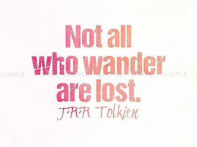 Not All Who Wander Lost Tolkien Quote Motivation Typography Pink Poster Qu307A