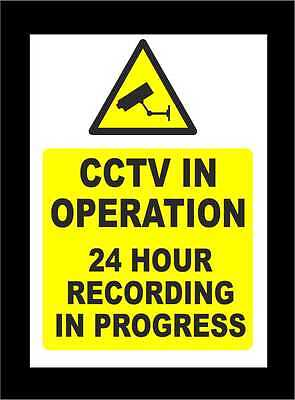 CCTV In Operation 24 Hour Recording In Process Signs - All Materials & Sizes
