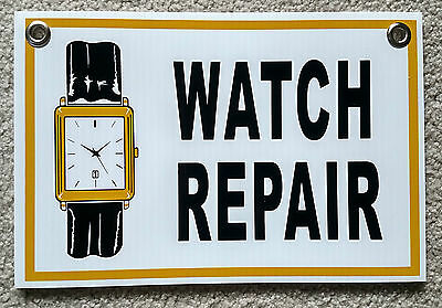 "WATCH REPAIR Plastic Coroplast SIGN  8"" BY 12""  FREE SHIPPING"