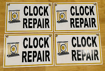 "(4) CLOCK REPAIR Plastic Coroplast SIGNS  8"" BY 12""  NEW"