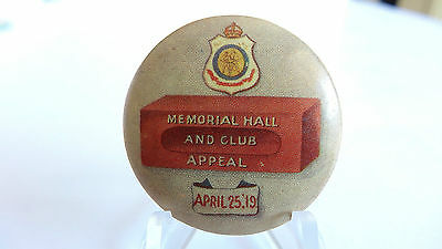 Vintage Tin Badge Pin Back Memorial Hall & Club Appeal April 25 1919 Ex Con 95