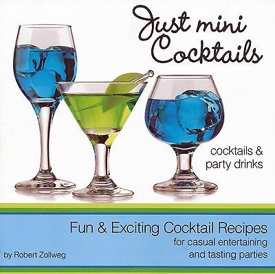 Just Mini Cocktails - Fun & Exciting Cocktail Recipes For Entertaining New
