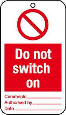 10 x Do not switch on tie tag signs - job lot health and safety