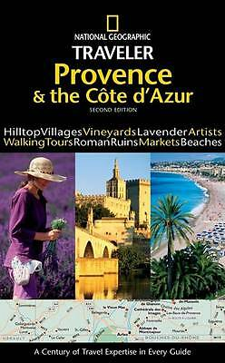 Provence and the Cote D'Azur (National Geographic Traveler Provence & the Cote D