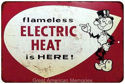 Flameless Electric Heat  Vintage Look Reproduction Metal Sign 8x12 8121565