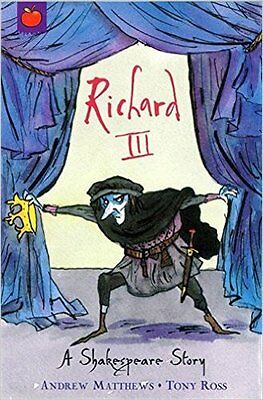 Richard III (Shakespeare Stories), New, Andrew Matthews Book