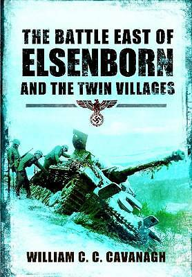 The Battle East of Elsenborn, Will Cavanagh, New Book