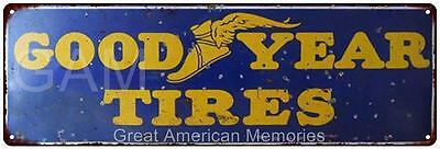 Good Year Tires  Vintage Look Reproduction Metal 6x18 Sign 6180296
