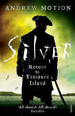 Silver: Return to Treasure Island: Young Adult Edition, Motion, Andrew, New Book