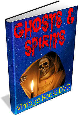 GHOSTS & SPIRITS 75 Vintage Books on DVD Supernatural,Ghost Hauntings,Apparition