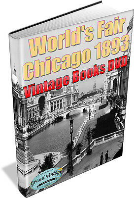 Worlds Fair Chicago 1893 - 24 Rare Vintage Books on DVD - Columbian Exposition