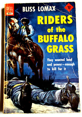 Riders of the Buffalo Grass by Bliss Lomax Dell Books #801 1952 Vintage Western