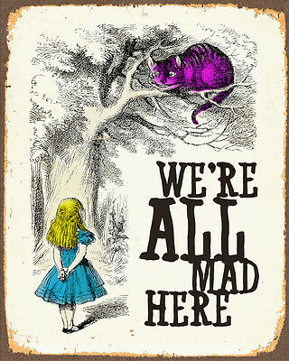 Alice In Wonderland we're all mad - Vintage Art Print Poster - A1 A2 A3 A4 A5