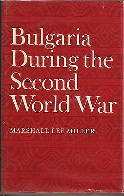 Bulgaria in the Second World War by Marshall Lee Miller