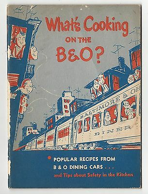 What's Cooking On The B&O  Baltimore & Ohio Dining Car Recipes