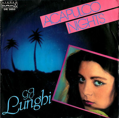 G.J. LUNGHI acapulco nights / acapulco nights 45RPM 1984 Durium Italo Disco