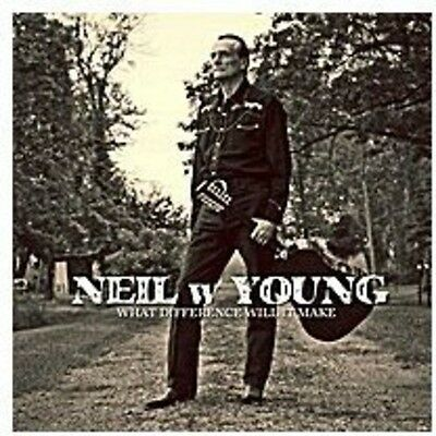 Neil W. Young - What Difference Will It Make [New CD]