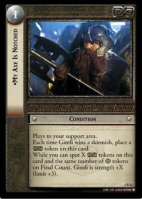 LORD OF THE RINGS TCG - 4R 52 My Axe Is Notched - Decipher Lotr Tcg - Mint