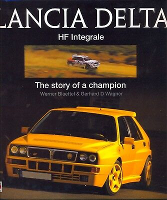 Lancia Delta HF integrale, the story of a champion - English language edition