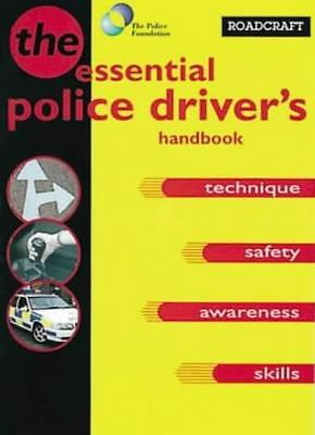 Roadcraft: The Police Driver's Handbook By Great Britain: Home Office
